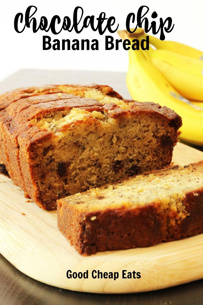 Chocolate Chip Banana Bread | Good Cheap Eats