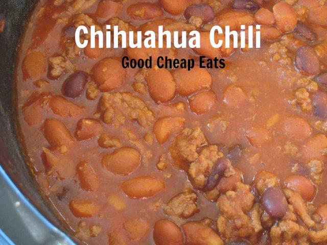 Chihuahua Chili | Good Cheap Eats