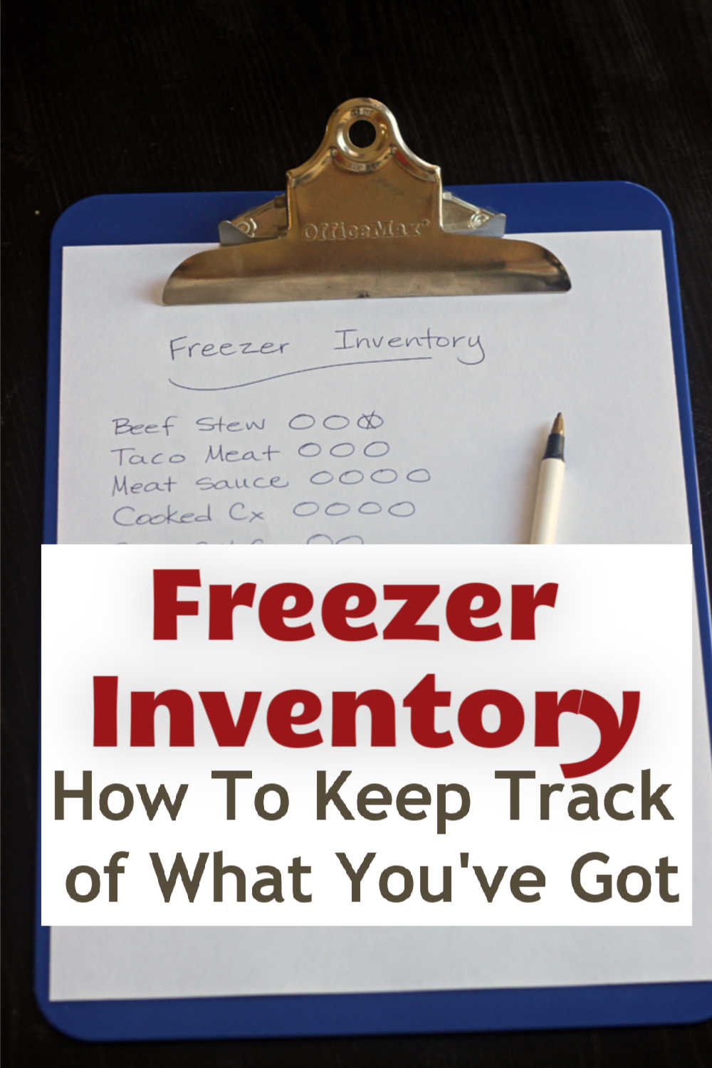 freezer inventory checklist on clipboard