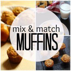 Mix and Match Muffins