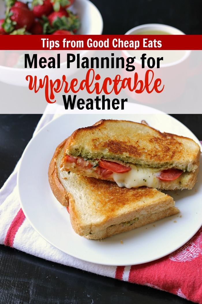 Spring Meal Planning & Unpredictable Weather | Good Cheap Eats