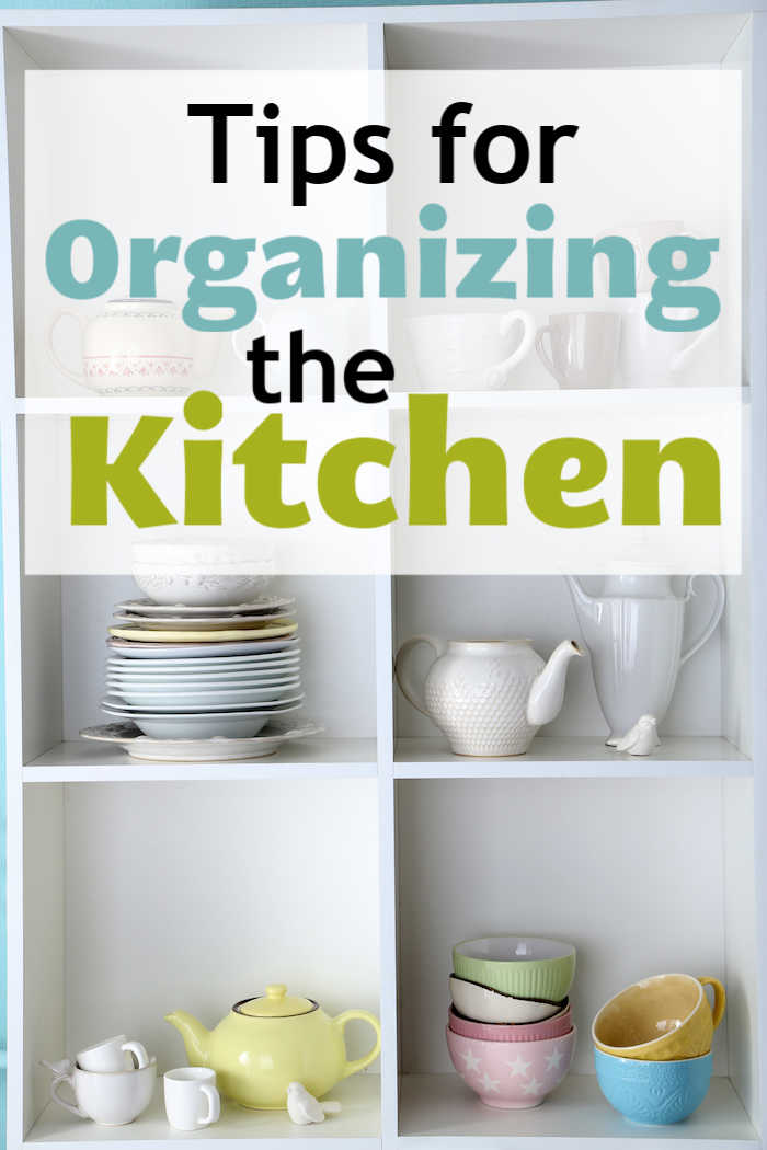 Tips for Organizing the Kitchen - Good Cheap Eats