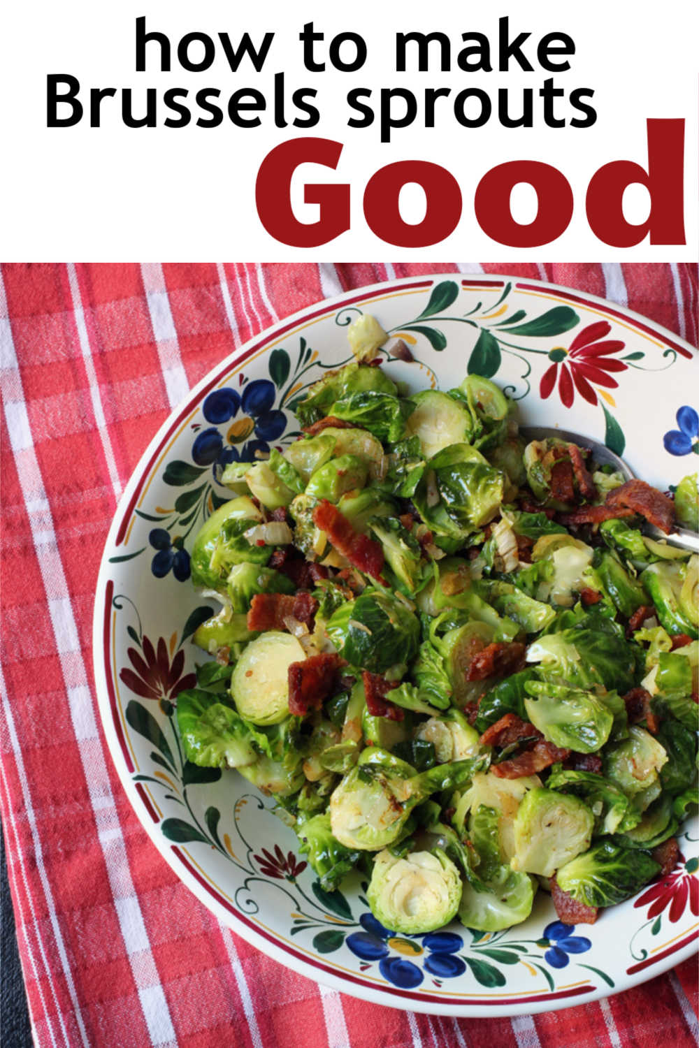 A bowl of Brussels sprout and Bacon