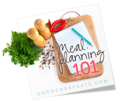 Learn to Meal Plan Better - Strategies and tips to get great tasting, healthy meals on the table without overspending.