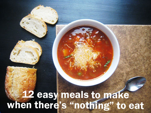 12 easy meals to make when there 39 s nothing