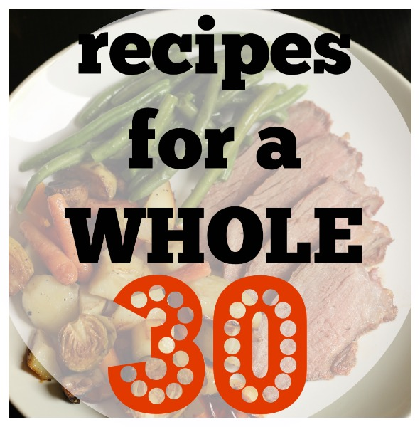 Recipes for a Whole 30