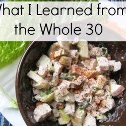 What I Learned from the Whole 30
