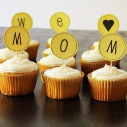 cupcakes spelling out We Love Mom