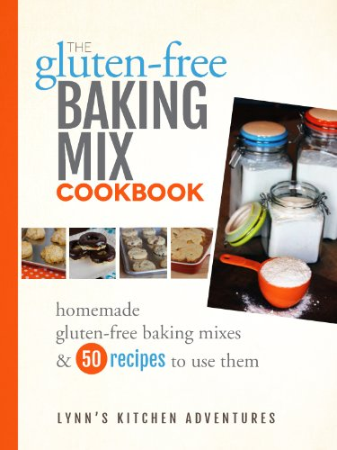 The Gluten-Free Baking Mix Cookbook