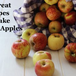 13 Great Recipes to Make with Apples