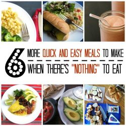 """6 More Easy Meals to Make When There's """"Nothing"""" to Eat"""