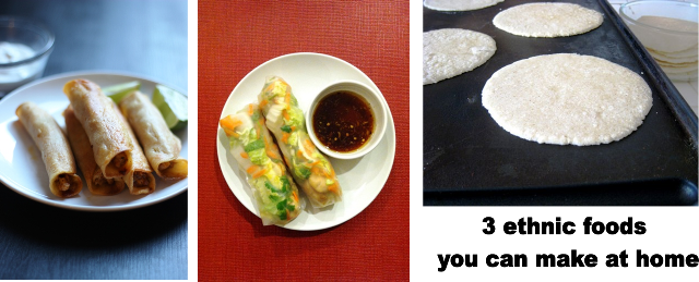 3 ethnic foods you can make at home