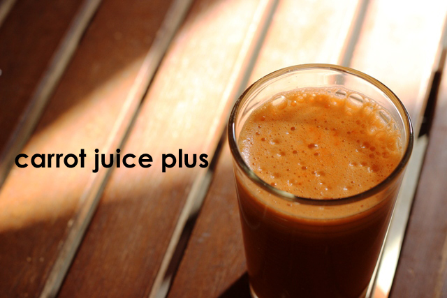 Carrot Juice Plus Good Cheap Eats
