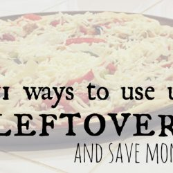 11 Ways to Use Up Leftovers