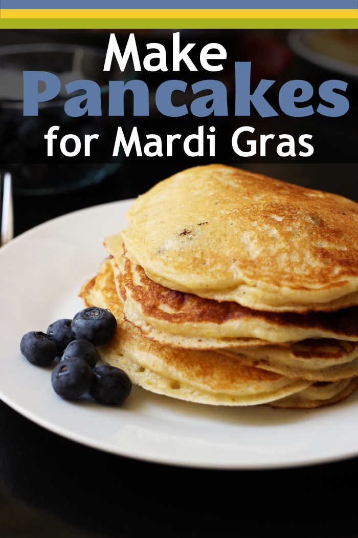 Make Pancakes for Mardi Gras | Good Cheap Eats