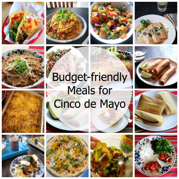 Budget-Friendly Mexican Food Recipes - Take advantage of Cinco de Mayo sales and make some pretty awesome suppers.