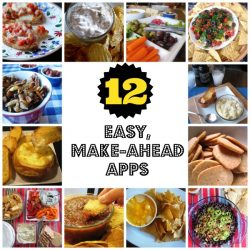 12 Easy, Make-Ahead Apps - Want to entertain easily and effortlessly? Or just wind-down with a fun little app for the fam? Check out these easy, make-ahead appetizers.