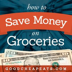 Ways to Save Money on Groceries {A Series Recap}
