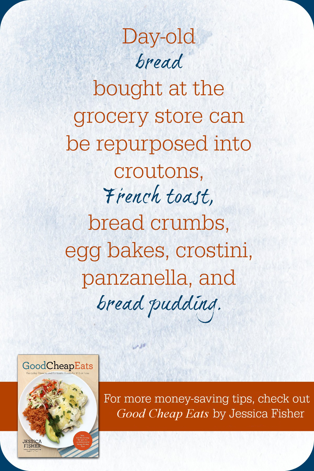 Give Day-Old Bread New Life - Snap up that day-old bread at the store and give it new life in recipes!