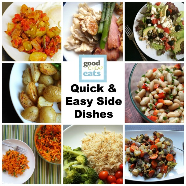 Quick and Easy Side Dishes - Want to pair some tasty side dishes with your main? Check out these quick and easy side dishes that fit the budget and please the palate.