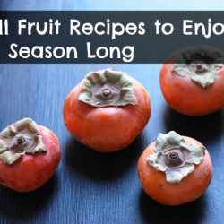 5 Fall Fruit Recipes to Enjoy All Season Long