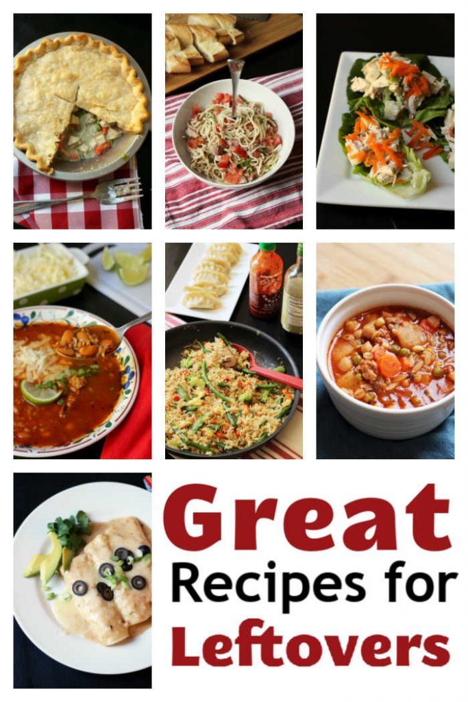 collage of different recipes to make with leftovers
