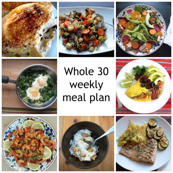 192a2522db2f7 Whole 30 Meal Plan for the Week