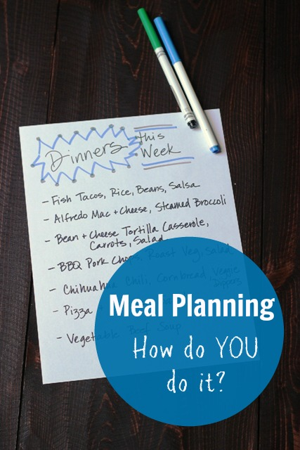 Meal Planning  - How do YOU do it? | Good Cheap Eats