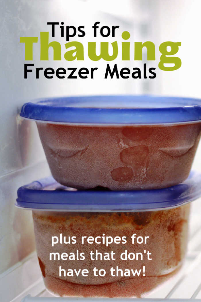 Tips for Thawing Freezer Meals & 5 Recipes That You Don't Need to Thaw