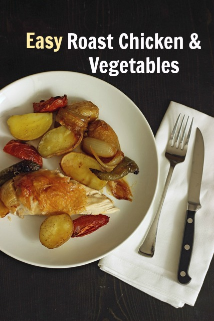 Easy Roast Chicken & Vegetables from Good Cheap Eats