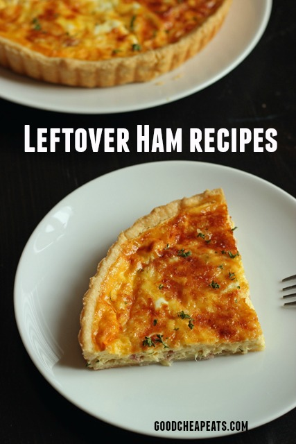 Leftover Ham Recipes | Good Cheap Eats