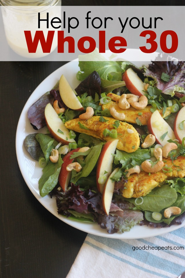 Help for Your Whole 30 | Good Cheap Eats