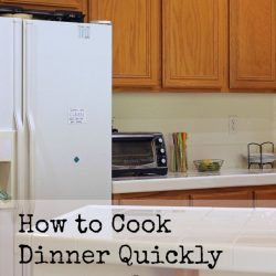 How to Cook Dinner Quickly Without Leaving a Messy Kitchen