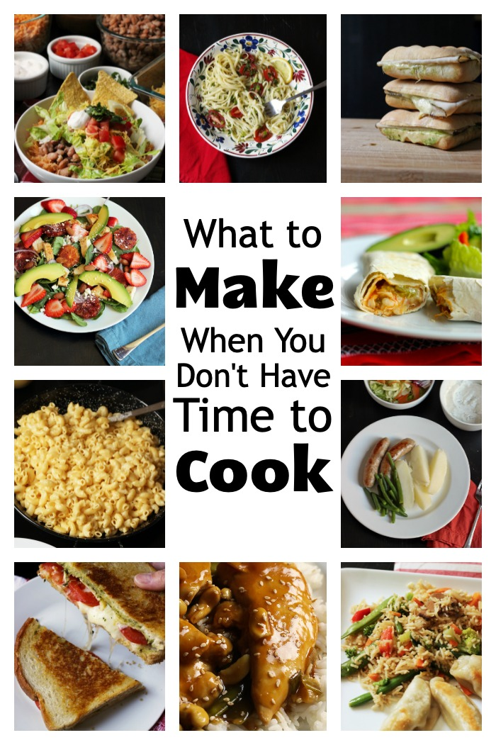 What to Make for Dinner When You Don't Have Time to Cook