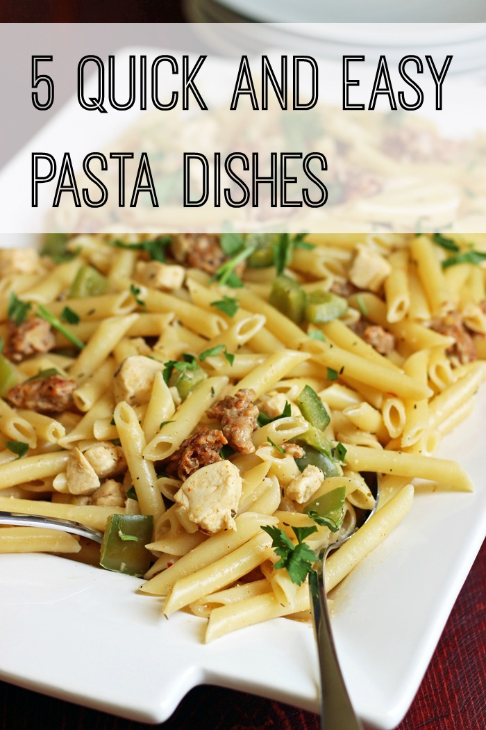 5 Quick And Easy Pasta Dishes