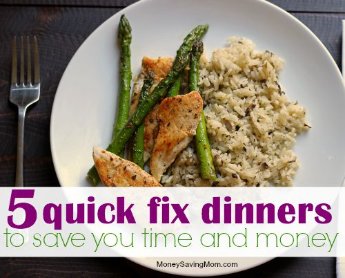 Quick Fix Dinners To Save You Time and Money | Good Cheap Eats