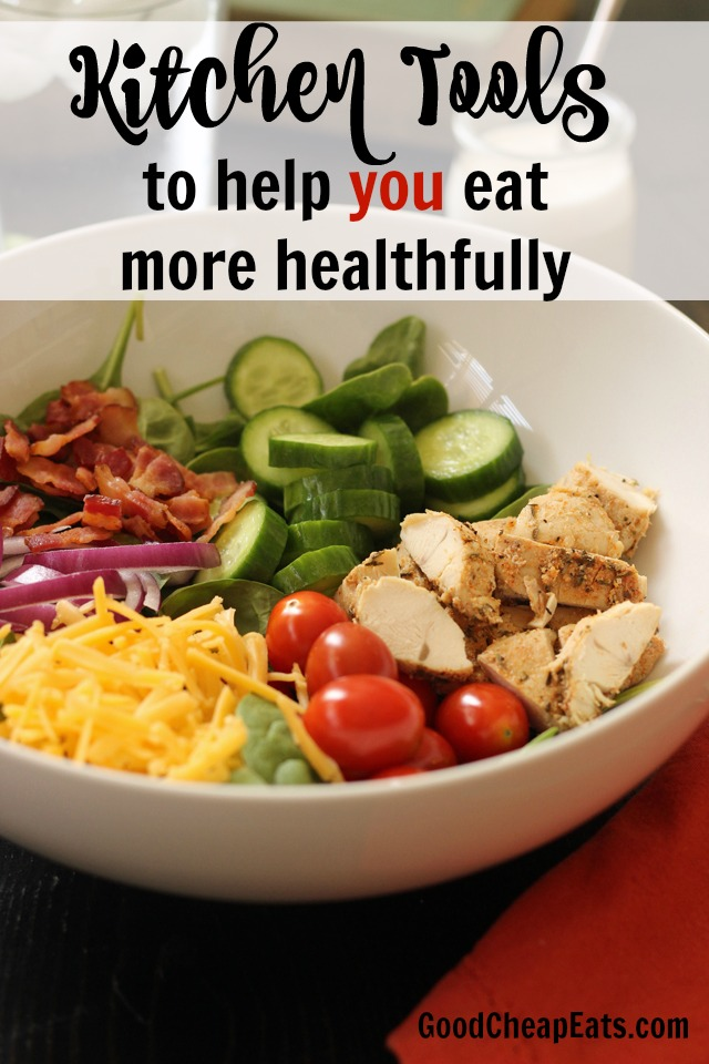 Kitchen Tools to Help You Eat More Healthfully   Good Cheap Eats