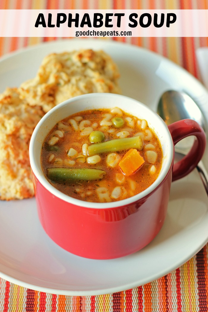 Alphabet Soup with Vegetables - Good Cheap Eats