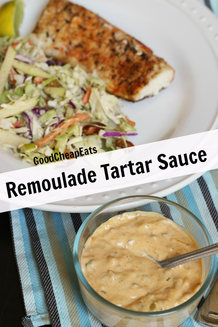 Good Cheap Eats' Remoulade Tartar Sauce