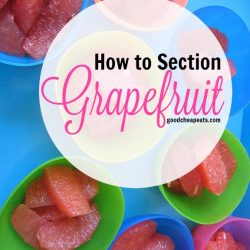 How to Section Grapefruit