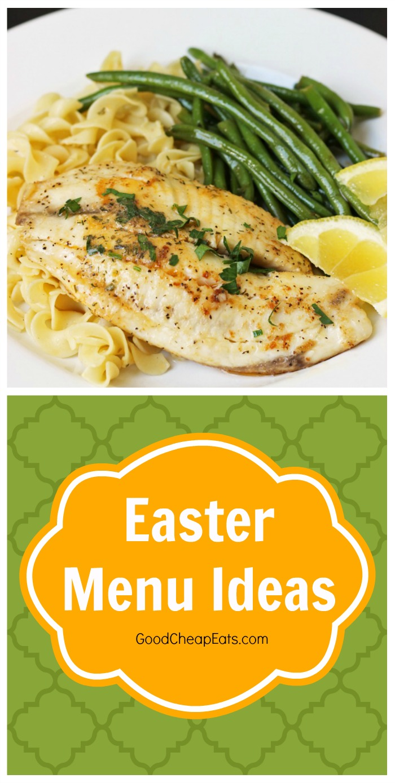 Easter menu ideas good cheap eats for Easy easter menu ideas