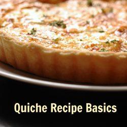Quiche Recipe Basics