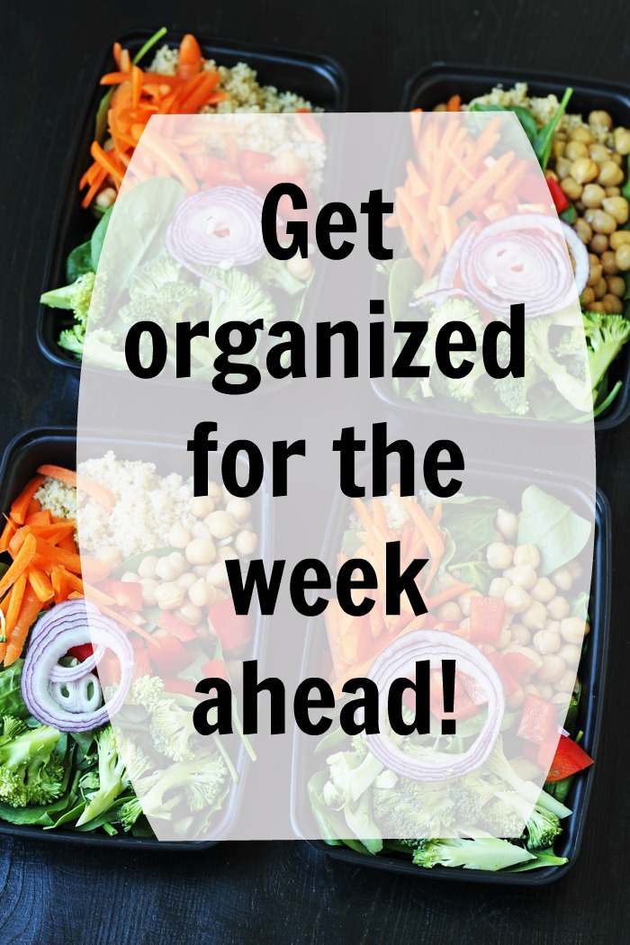 Get Organized for the Week Ahead | Good Cheap Eats