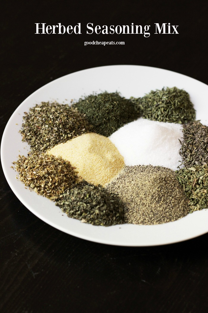 Herbed Seasoning Mix | Good Cheap Eats