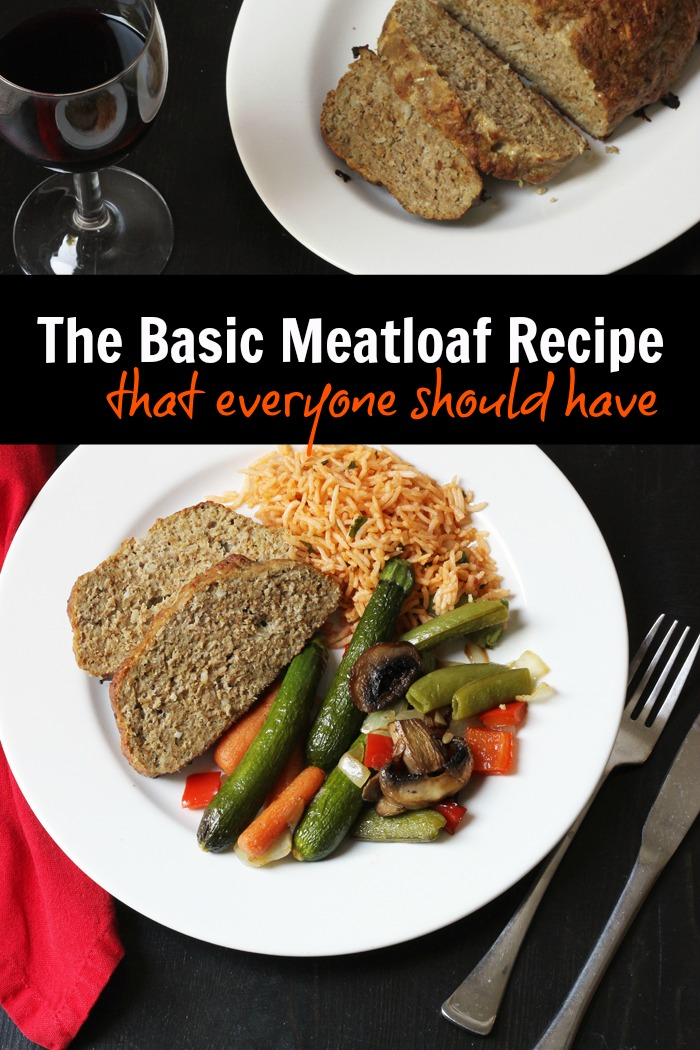 The Basic Meatloaf Recipe that Everyone Should Have | Good Cheap Eats