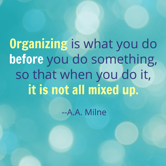 organizing quote from aa milne