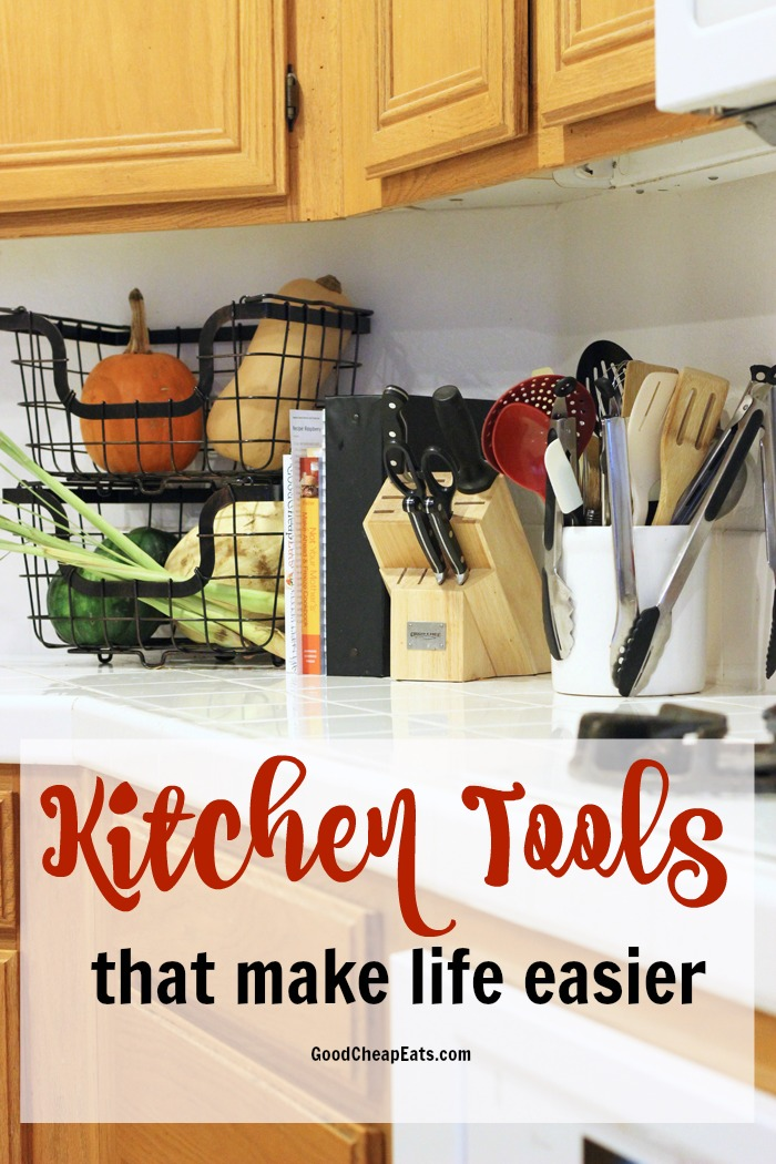 Best Kitchen Tools to Make Life Easier | Good Cheap Eats