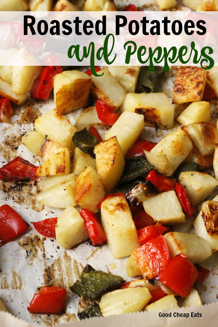 Roasted Potatoes and Peppers | Good Cheap Eats