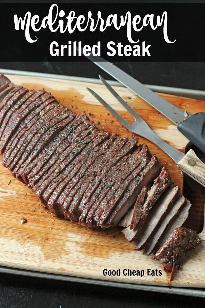 Mediterranean Grilled Steak | Good Cheap Eats