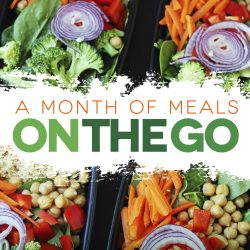 A Month of Meals on the Go: Better Than Fast Food
